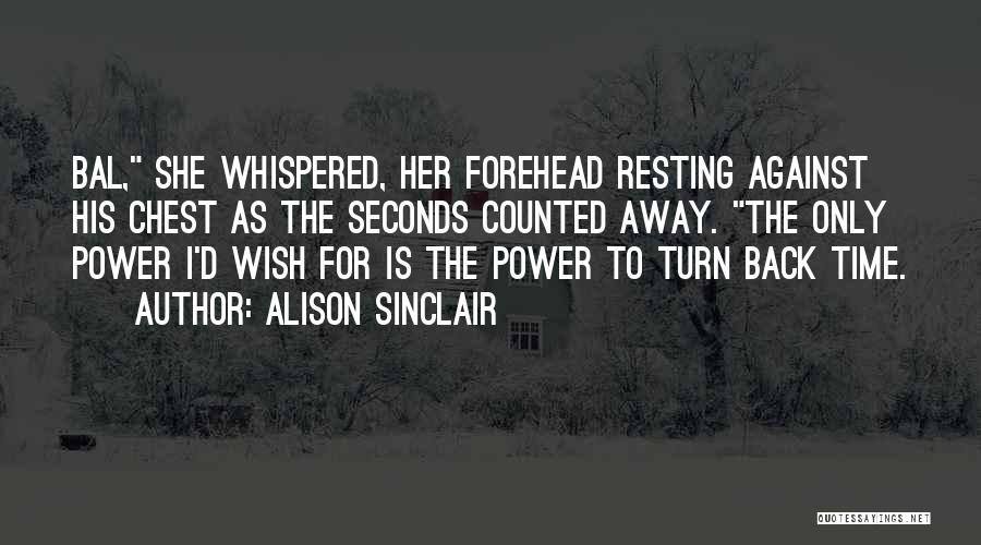 Alison Sinclair Quotes 1487075