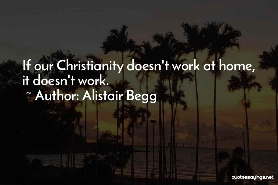 Alistair Begg Quotes 1036502