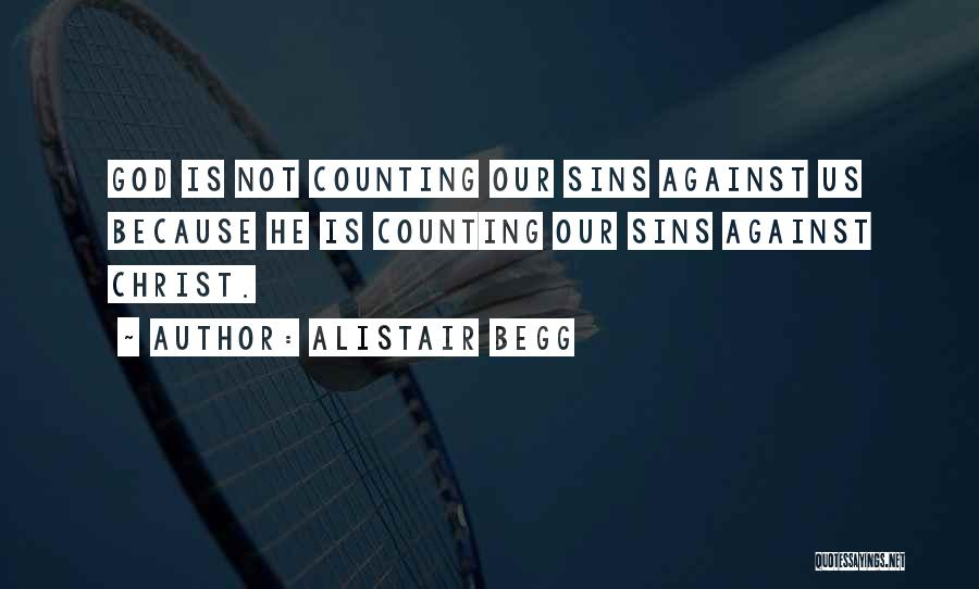 Alistair Begg Quotes 1496066