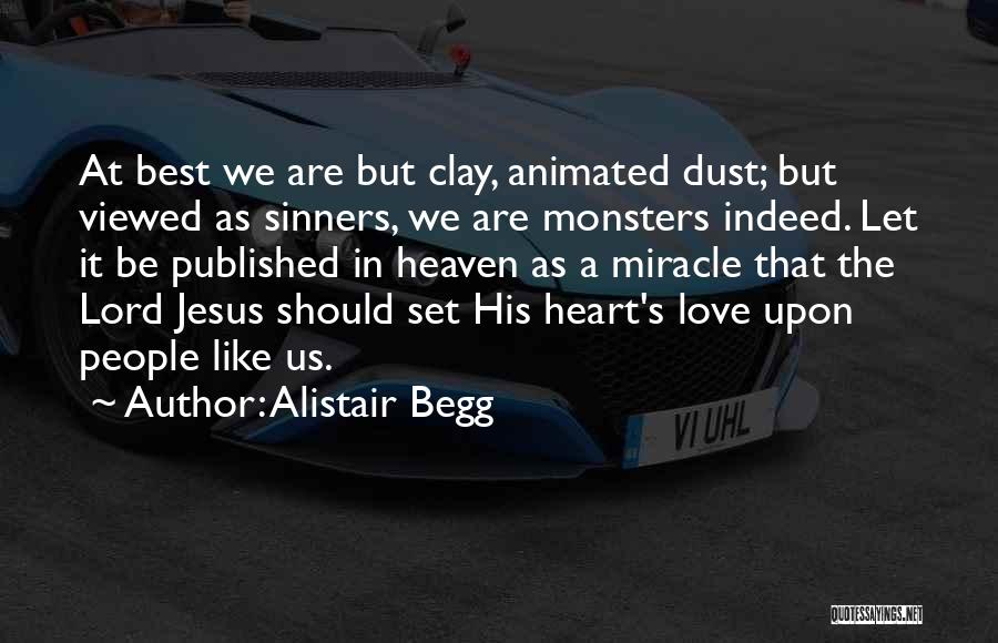 Alistair Begg Quotes 1546826