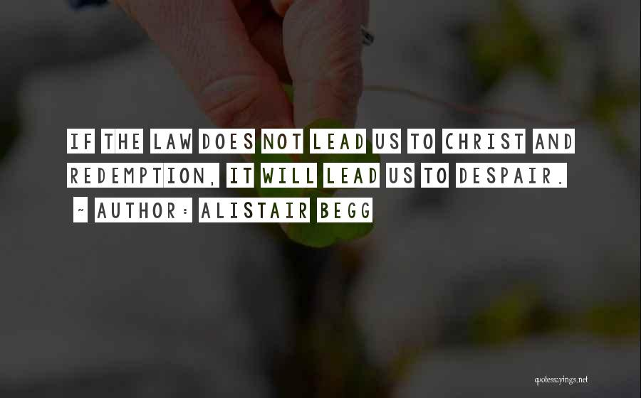 Alistair Begg Quotes 1635228