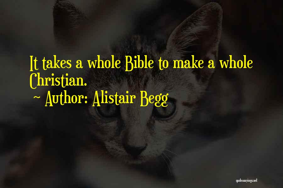 Alistair Begg Quotes 1761793
