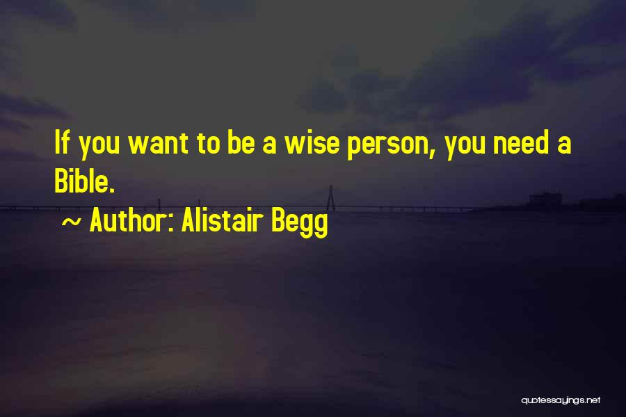 Alistair Begg Quotes 1882631