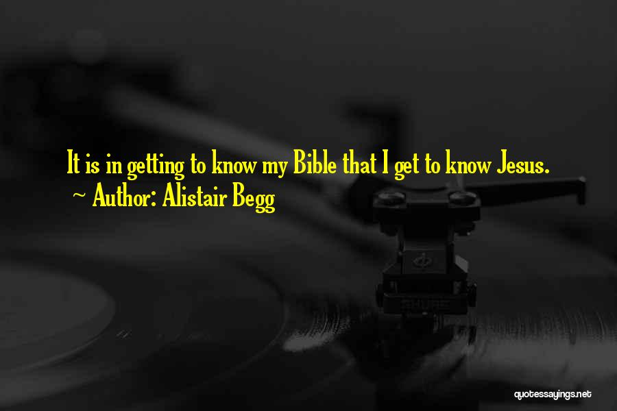 Alistair Begg Quotes 1989029