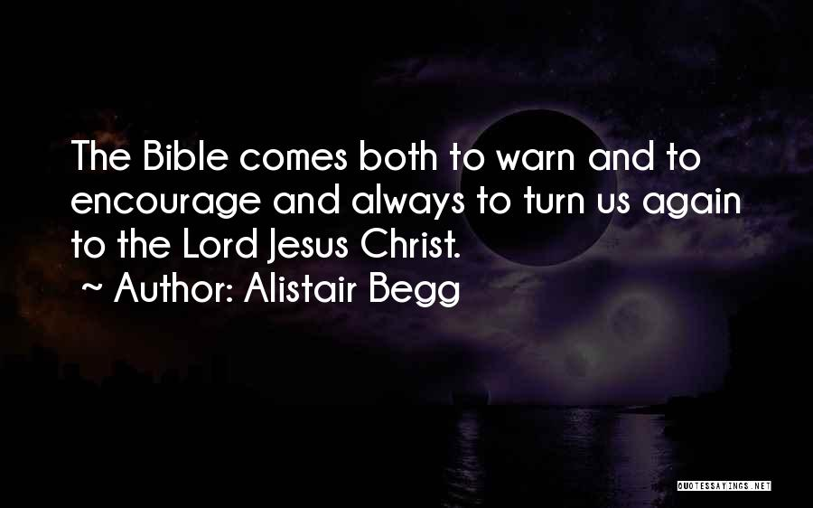 Alistair Begg Quotes 2001758
