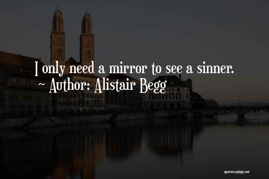 Alistair Begg Quotes 2133056
