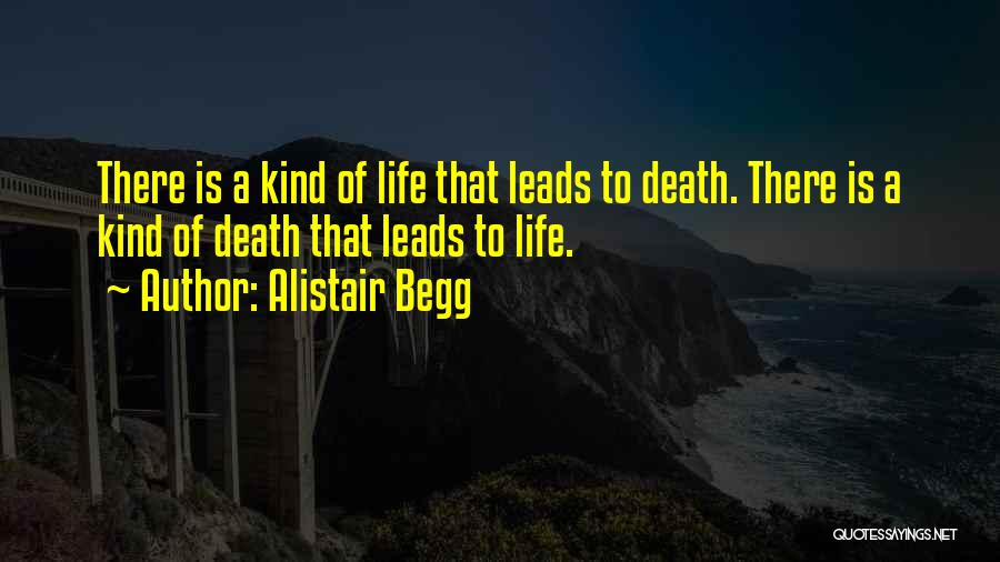 Alistair Begg Quotes 2156685