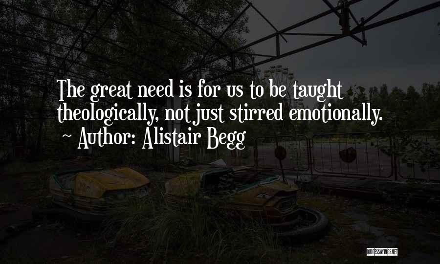 Alistair Begg Quotes 2264944