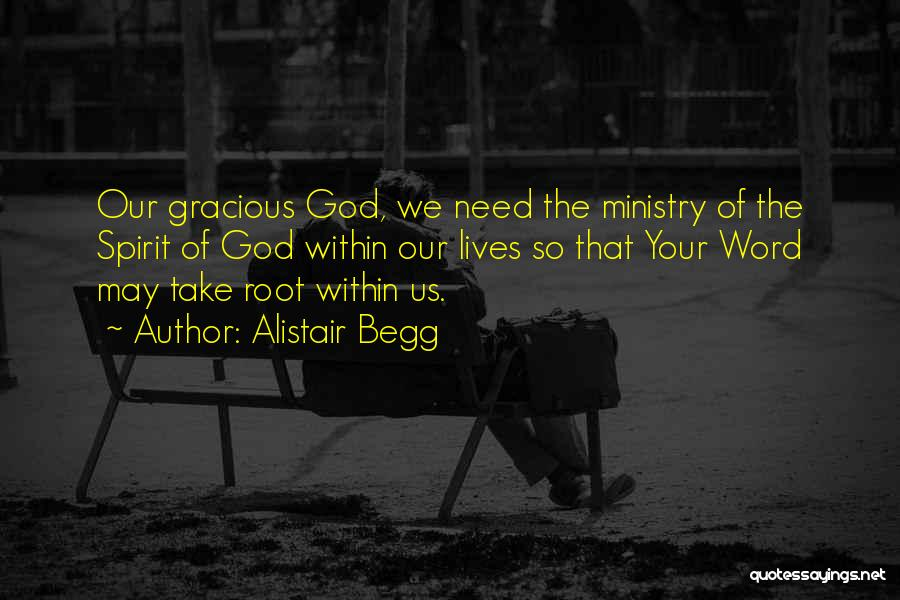 Alistair Begg Quotes 534733