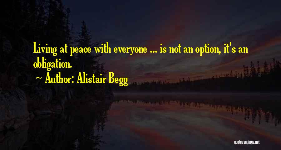 Alistair Begg Quotes 761381