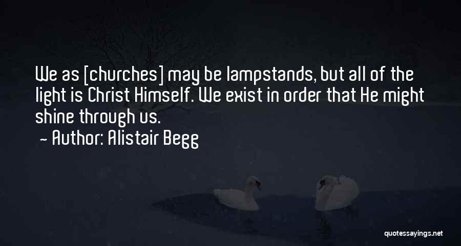 Alistair Begg Quotes 774964