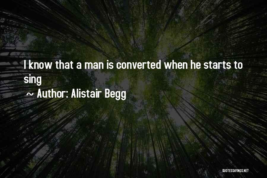 Alistair Begg Quotes 806180