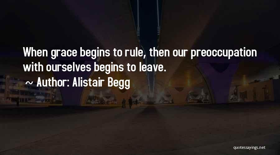 Alistair Begg Quotes 813192