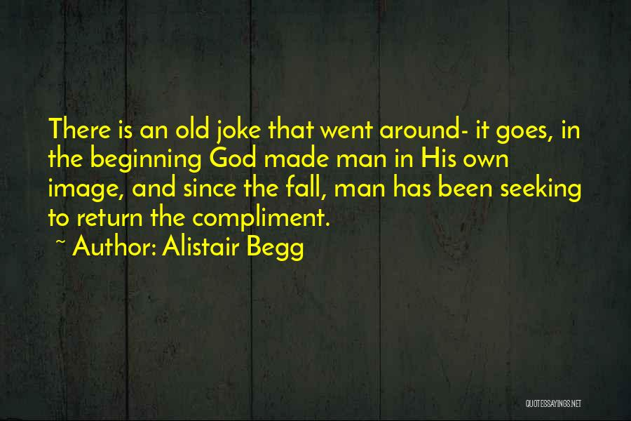 Alistair Begg Quotes 855609