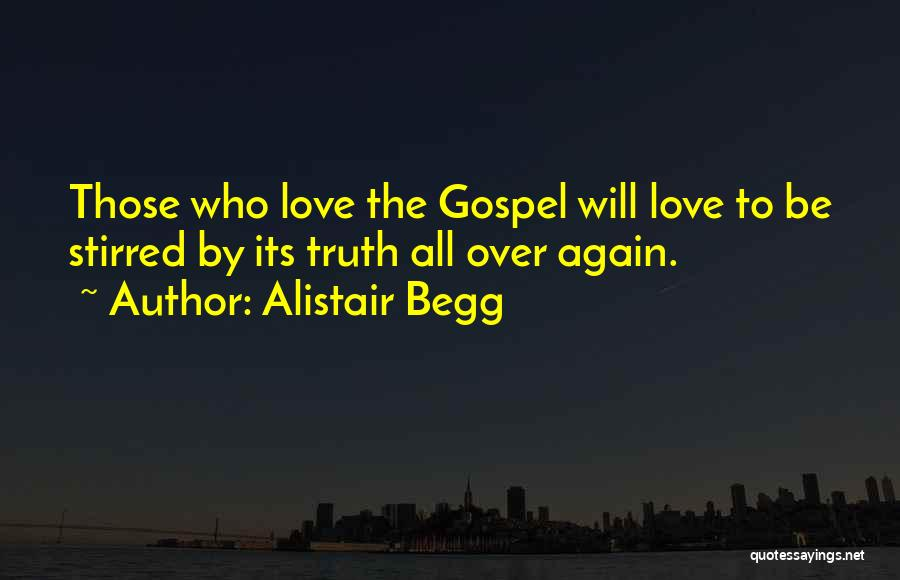 Alistair Begg Quotes 85767