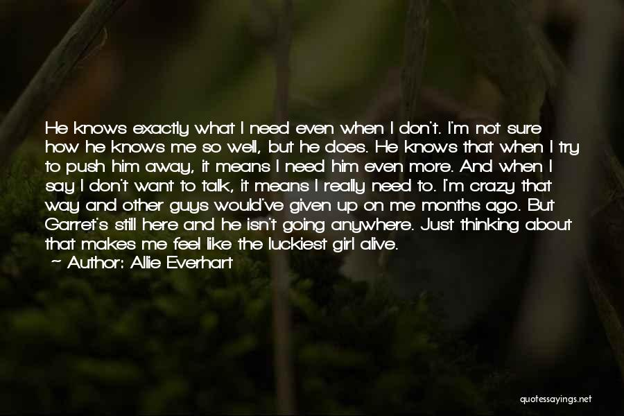Alive And Well Quotes By Allie Everhart
