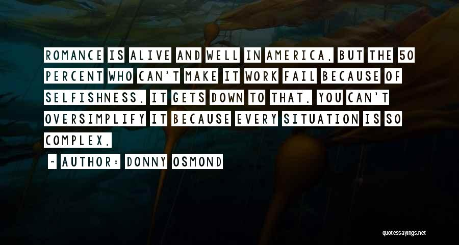 Alive And Well Quotes By Donny Osmond