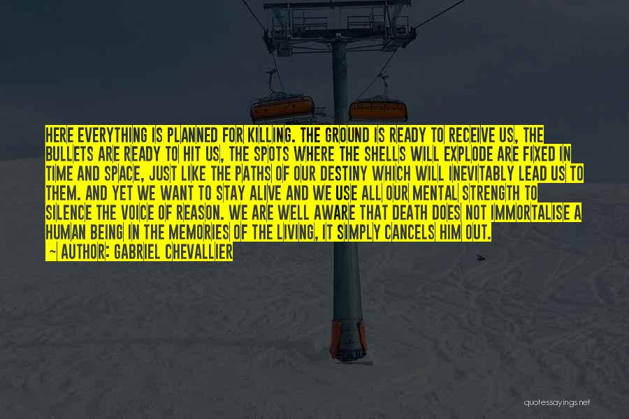Alive And Well Quotes By Gabriel Chevallier