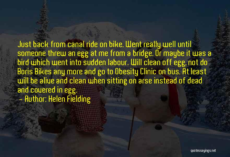 Alive And Well Quotes By Helen Fielding