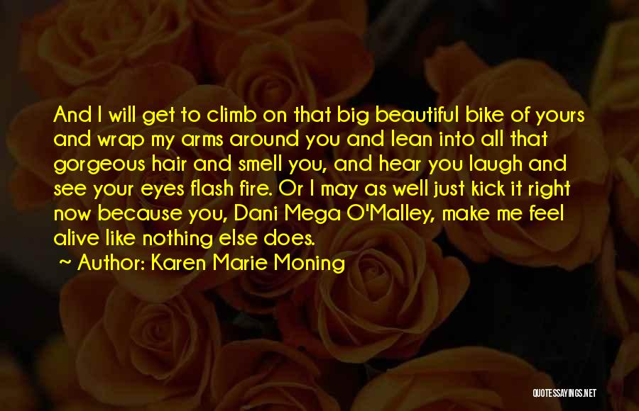 Alive And Well Quotes By Karen Marie Moning