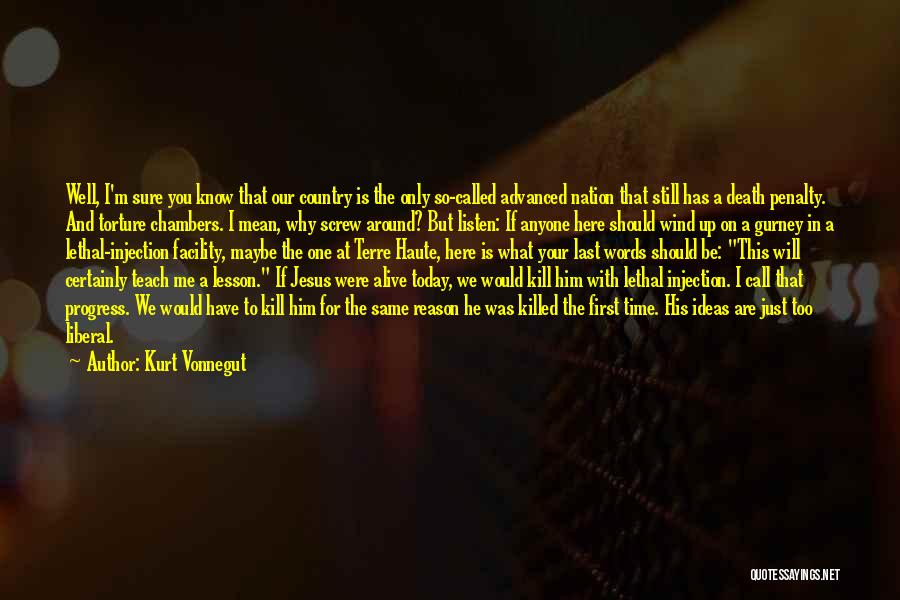 Alive And Well Quotes By Kurt Vonnegut