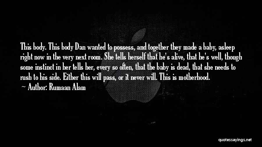 Alive And Well Quotes By Rumaan Alam