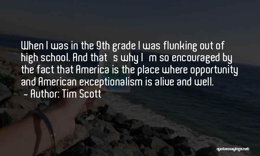 Alive And Well Quotes By Tim Scott