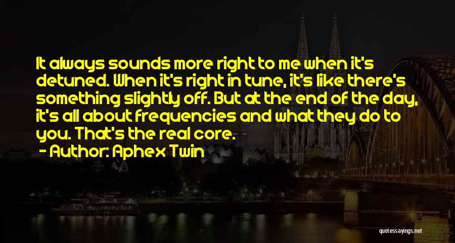 All About Me Quotes By Aphex Twin