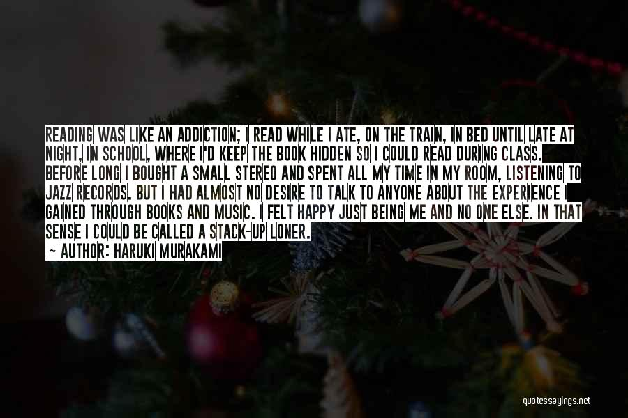 All About Me Quotes By Haruki Murakami