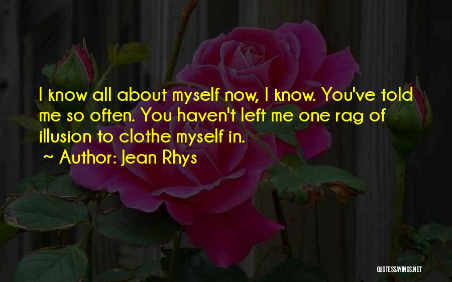 All About Me Quotes By Jean Rhys