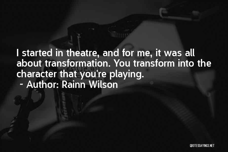 All About Me Quotes By Rainn Wilson