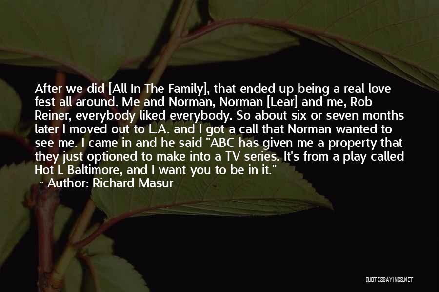 All About Me Quotes By Richard Masur