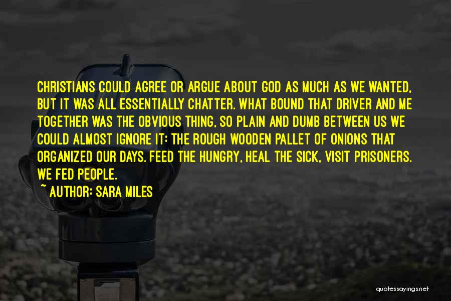 All About Me Quotes By Sara Miles