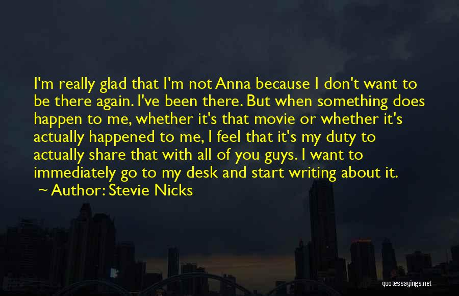 All About Me Quotes By Stevie Nicks