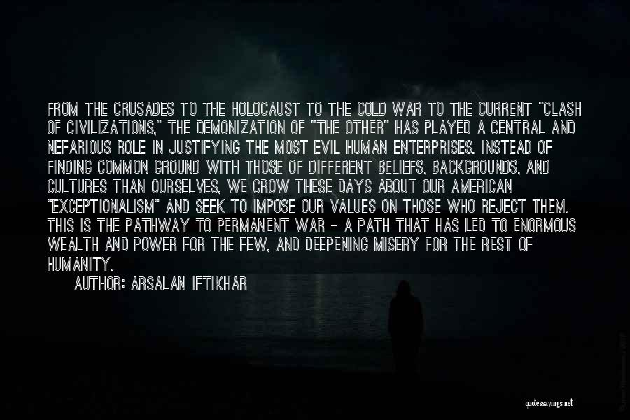 All American Reject Quotes By Arsalan Iftikhar