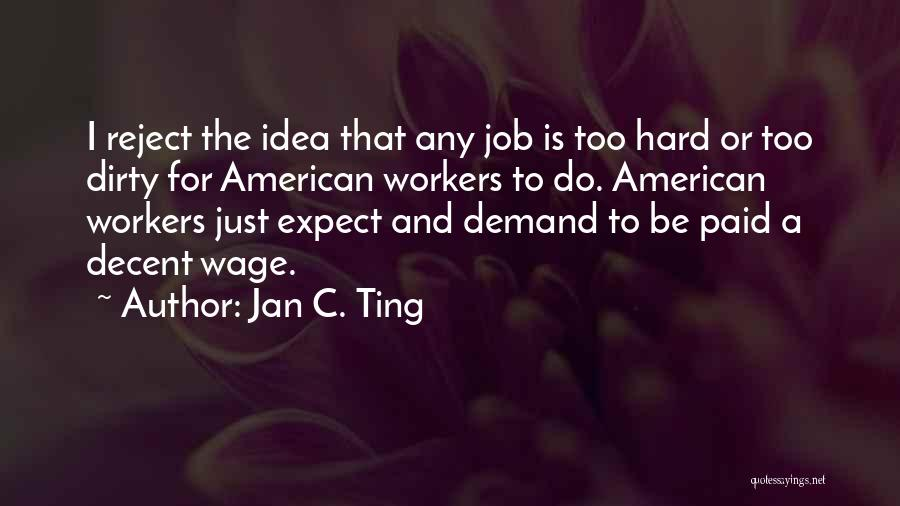 All American Reject Quotes By Jan C. Ting