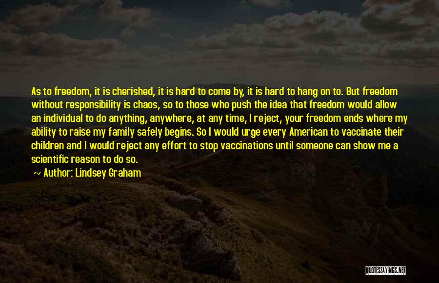 All American Reject Quotes By Lindsey Graham