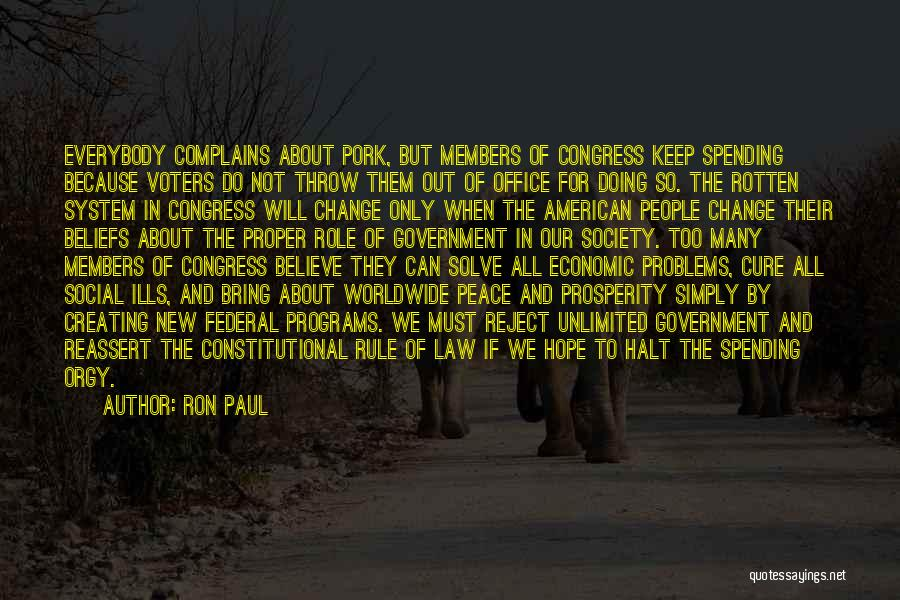 All American Reject Quotes By Ron Paul