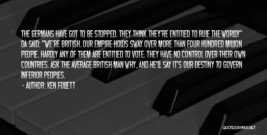 All Da Best Quotes By Ken Follett