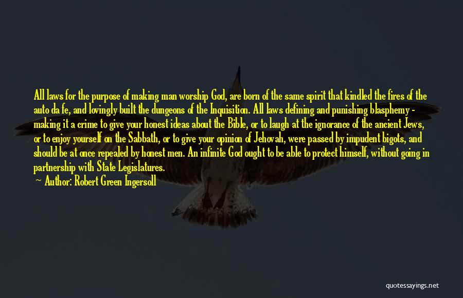 All Da Best Quotes By Robert Green Ingersoll