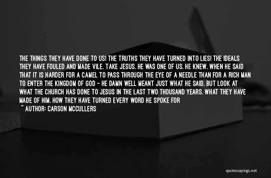 All Ends Well Quotes By Carson McCullers