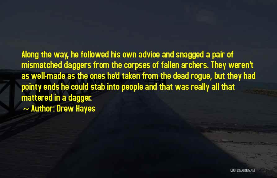 All Ends Well Quotes By Drew Hayes