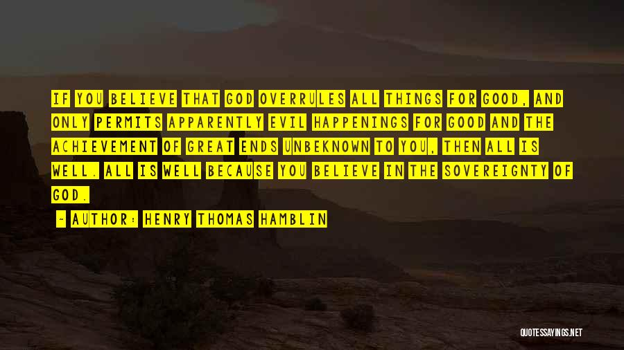 All Ends Well Quotes By Henry Thomas Hamblin