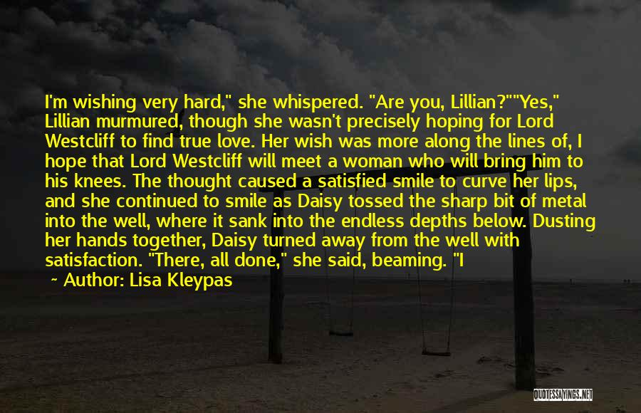 All Ends Well Quotes By Lisa Kleypas