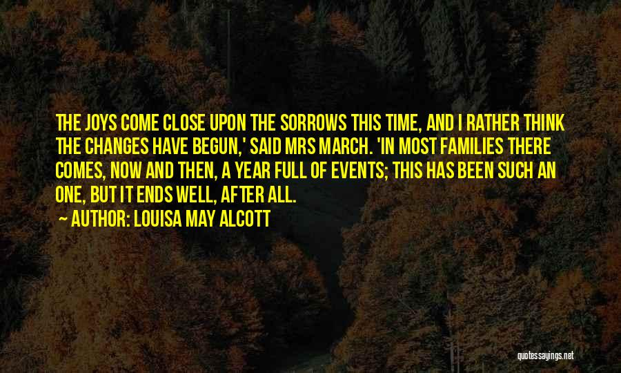 All Ends Well Quotes By Louisa May Alcott