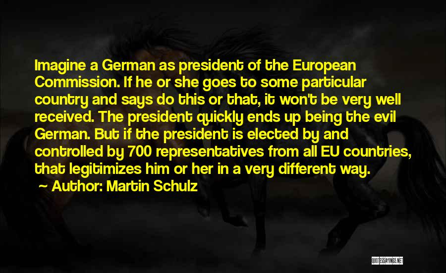 All Ends Well Quotes By Martin Schulz