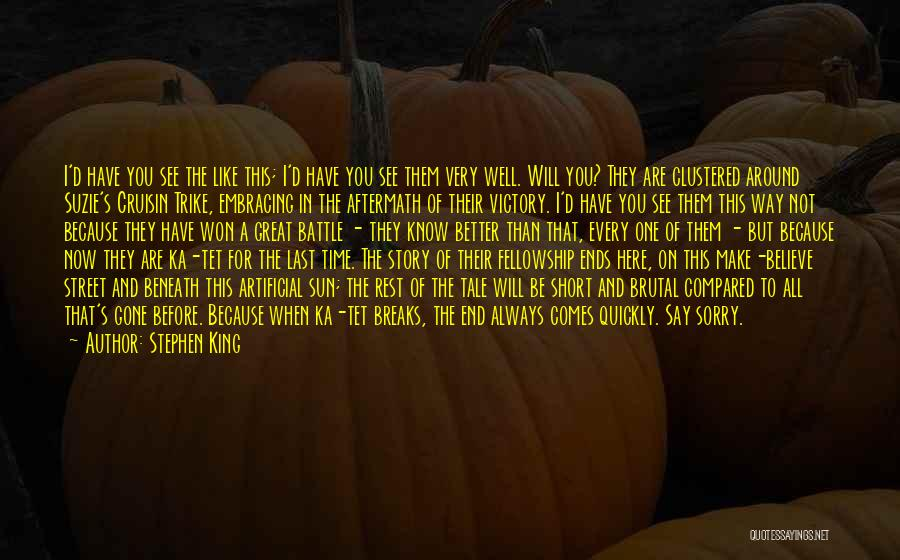 All Ends Well Quotes By Stephen King