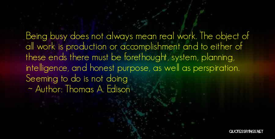 All Ends Well Quotes By Thomas A. Edison