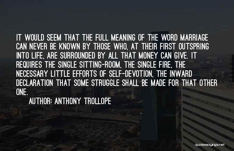 All For Money Quotes By Anthony Trollope