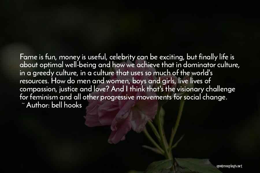 All For Money Quotes By Bell Hooks